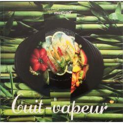 Cuit-Vapeur par Jean-Claude Fascina - Livre de recettes - Mastrad